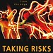 Taking Risks:  Literary Journalism from the Edge