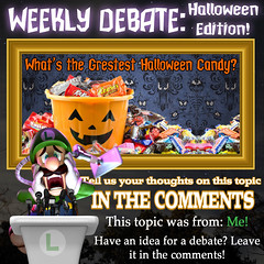 Weekly Debate- Halloween Edition- What's the Greatest Halloween Candy? (Luigi Fan) Tags: halloween candy
