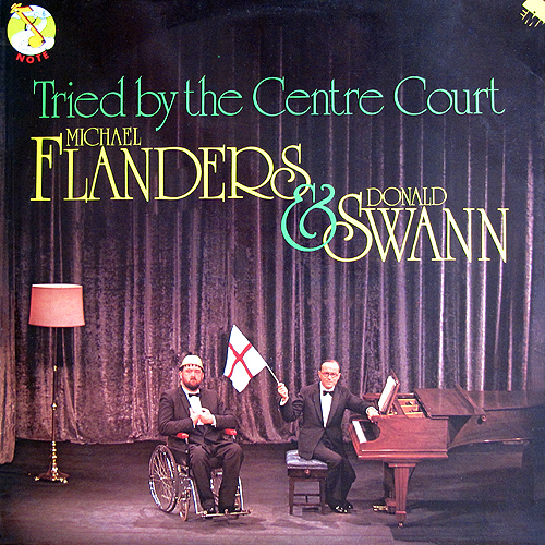 Michael Flanders and Donald Swann - Tried by the Centre Court