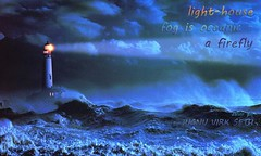 1firefly - light house ocenic fog copy (Gill Haiku) Tags: haiku haiga dalvirgill dalvirgillhaiga haikudalvirgill haigadalvirgill
