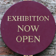 EXHIBITION NOW OPEN (Leo Reynolds) Tags: sign canon eos 7d squaredcircle 250mm f67 iso1000 0003sec hpexif sqyork xleol30x sqset077