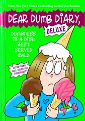 Dumbness is a Dish Best Served Cold (Vernon Barford School Library) Tags: 9780545932288 jimbenton jim benton jamiekelly jamie kelly diary diaries novelsindiaryform epistolaryfiction epistolarynovels humor humour humorous humourousfiction humourous friends friend bestfriends friendship friendships cooking finance personalfinance moneymakingprojects vernon barford library libraries new recent book books read reading reads junior high middle vernonbarford fiction fictional novel novels paperback paperbacks softcover softcovers covers cover bookcover bookcovers