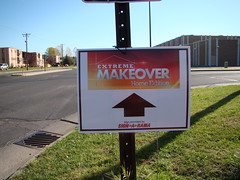 Yard Sign - Extreme Makeover Home Edition