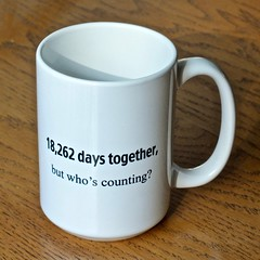 But who's counting ? (thegreatlandoni) Tags: gift anniversary daughter cup coffeecup white indoor mug 50th howmanydays 50years