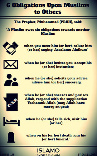 "6 Obligations Upon Muslims to Others • <a style=""font-size:0.8em;"" href=""http://www.flickr.com/photos/97145415@N02/8985592485/"" target=""_blank"">View on Flickr</a>"