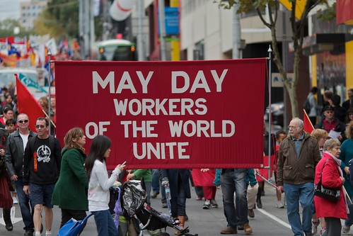 May Day - Workers of the World Unite by jfantenb, on Flickr