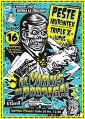 El virus del punk sigue propagndose... (Toxicmano) Tags: rock poster colombia punk power bogot panic latino peste lupus virus afiche cartel triplex calavera serieb toxicmano nofuturo toxicomano rodrigod mutantex