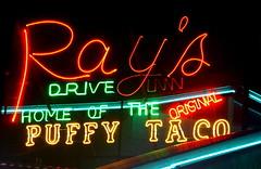 HOME OF THE ORIGINAL PUFFY TACO (BOB WESTON) Tags: tacos mexicanfood sanantoniotexas puffytacos raysdriveinn