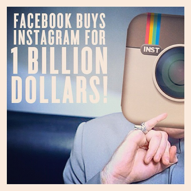 "Facebook buying Instagram for ""1 BILLION dollars"""