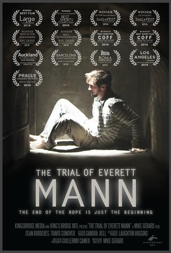 """The Trial Of Everett Mann"" OWTFF 2016 Best Actor Award Nominee (Sean Borderes)"