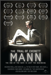 """The Trial Of Everett Mann"" OWTFF 2016 Best Actor Award Nominee (Sean Borderes)"