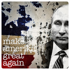 American Icons: Putin (mdt1960) Tags: vladamirputin politics makeamericagreatagain quotes gop patriot assclown collage