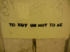 "Lisbon 2013: ""To buy or not to be"" (Denis Bocquet) Tags: portugal lisboa shakespeare graffit crisis consumerism lisbonneprotest"