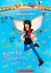 Brooke the Photography Fairy (Vernon Barford School Library) Tags: 9780545587884 daisymeadows daisy meadows rainbowmagic fashionfairies 6 six 6th sixth jackfrost goblins magic magical fairy fairies fantasy fantasyfiction fashion camera cameras photographer photographers photography vernon barford library libraries new recent book books read reading reads junior high middle vernonbarford fiction fictional novel novels paperback paperbacks softcover softcovers covers cover bookcover bookcovers readinglevel grade4 rl4 quick quickread quickreads qr