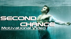 SECOND CHANCE ► Motivational Video ᴴᴰ (Motivation For Life) Tags: fromyoutube motivation for 2016 motivational video les brown new year change your life beginning best other guy grid positive quotes inspirational successful inspiration daily theory people quote messages posters
