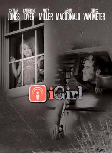 """""""IGirl"""" OWTFF 2016 Best Actress Award Nominee (Skylar Jones)"""