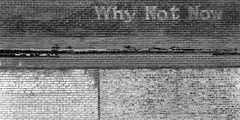 Why Not Now (Robert Oliver, photographer) Tags: old bw brick film sign vintage kodak tmax antique hc110 4x5 guadalupe largeformat viewcamera