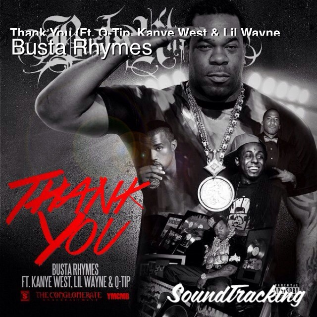 "This joint always gets me going!!! Gr8 Mornin!!!! ♫ ""Thank You (Ft. Q-Tip, Kanye West & Lil Wayne"" by Busta Rhymes 