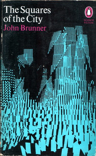 "The Squares of the City by John Brunner. Penguin 1969. Cover artist Franco Grignani • <a style=""font-size:0.8em;"" href=""http://www.flickr.com/photos/75422475@N02/9362368449/"" target=""_blank"">View on Flickr</a>"