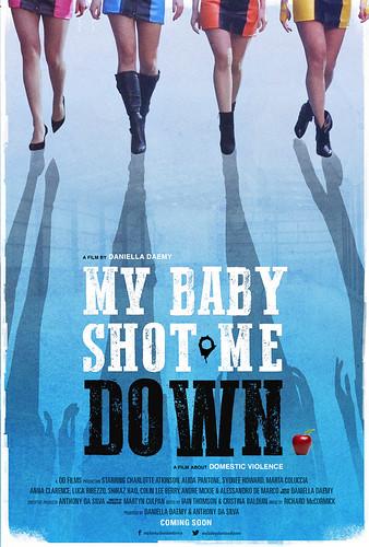 """Open World Toronto Film Festival 2016 Best Short Award Winner"""" My Baby Shot Me Down"""""""