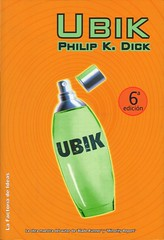 Philip K. Dick - Ubik (La Factoría de Ideas)