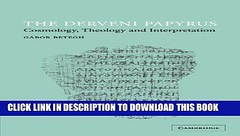 [PDF] Epub The Derveni Papyrus: Cosmology, Theology and Interpretation Full Online (kirlodaglo) Tags: pdf epub the derveni papyrus cosmology theology interpretation full online