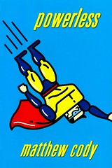 Powerless (Vernon Barford School Library) Tags: 9780375855955 matthewcody matthew cody supersofnoblesgreen super supers noblesgreen 1 one 1st first pennsylvania superpower superpowers superhero superheroes fantasyfiction fantasy bully bullies bullying familylife moving mysteryfiction mysteries school schools supernatural friendship friendships friends newexperiences paranormal goodandevil vernon barford library libraries new recent book books read reading reads junior high middle vernonbarford fiction fictional novel novels hardcover hard cover hardcovers covers bookcover bookcovers supervillains adventure