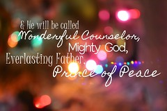 Prince of Peace (PeaceLoveBeccerPhotography.) Tags: isaiah 96 verse bible bokeh photography love typography