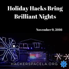 Join us for Holiday Hacks Bring Brilliant Nights: How to Create Amazing Holiday Light Shows with Hackerspace LA #holiday #technology #lightshow #hackerspace #makerspace #hsla (dewelch) Tags: ifttt instagram join us for holiday hacks bring brilliant nights how create amazing light shows with hackerspace la technology lightshow makerspace hsla