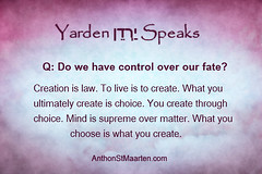 You Create Your Own Reality Quote (anthonstmaarten) Tags: life happiness creation mind reality choice spirituality creator psychic creating divinity metaphysical matter spiritguide intention channeling manifesting
