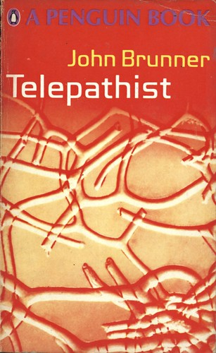 "Telepathist by John Brunner. Penguin 1968. Cover design by Richard Hollis, using a photograph by Carl Struwe from Formen des Mikrokosmos • <a style=""font-size:0.8em;"" href=""http://www.flickr.com/photos/75422475@N02/12007851554/"" target=""_blank"">View on Flickr</a>"