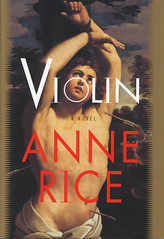 Novel-Violin-by-Anne-Rice (Count_Strad) Tags: horror novel cover art artwork mystery