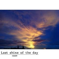 Last Shine . . ('C2Liger') Tags: sky cloud shine