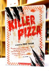 Killer Pizza (Vernon Barford School Library) Tags: new school fiction monster reading book high greg library libraries reads books read paperback pizza cover killer taylor junior horror novel covers monsters bookcover middle vernon recent bookcovers novels barford softcover vernonbarford 9780545241830