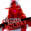 Nicki Minaj // Roman Holiday (YoyooArratia) Tags: cover romanholiday singlecover fanmade nickiminaj pinkfridayromanreloaded