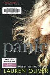 Panic (Vernon Barford School Library) Tags: 9780062014566 laurenoliver lauren oliver panic mystery thriller games risktaking risks yrca youngreaderschoiceawards yrcanominee yrcanominees award awards senior seniordivision youngadult youngadultfiction ya vernon barford library libraries new recent book books read reading reads junior high middle vernonbarford fiction fictional novel novels paperback paperbacks softcover softcovers covers cover bookcover bookcovers fear poverty survival competition daring dares