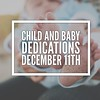 BABY DEDICATIONS SUNDAY, DECEMBER 11th We believe that children are a gift from God. Child/baby dedications are an opportunity to celebrate these gifts, to announce our desire to raise our children to honor the Lord and trust the grace of Jesus, and to se (rcokc) Tags: baby dedications sunday december 11th we believe that children gift from god childbaby an opportunity celebrate these gifts announce our desire raise honor lord trust grace jesus seek help encouragement church family if you would like join us dedicating your child please complete online form redemptionokccomblog by 4th childdedication babydedication redemptionkids redemptionokc edmond