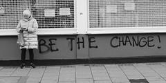 Be The Change (--Sam--) Tags: deptford london se8 blackandwhite nikon d3200 england uk greatbritain city urban street hopeful hope graffiti