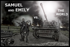 Samuel and Emily vs. the World Poster (Nick_Gillespie) Tags: world camera film alex rose march jones emily war post zombie nick steve apocalypse phoebe independent killer short horror terror demon vs bloody zombies samuel gillespie nasty garry apocalyptic cannibalism cannibals the