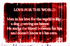 Love For The World (AK Rockefeller) Tags: world red dog love blood poetry poem text