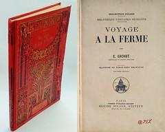 Voyage à la ferme, E. Gachot, 9° éd,  A. Picard [1909] (Kean105) Tags: livresanciens vieuxlivres antiquebooks ferme campagne