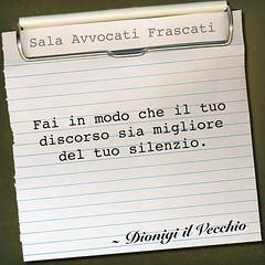 Dionigi il Vecchio (SALA AVVOCATI) Tags: sala saf citazione discorso aforisma avvocati dionigi salavvocatifrascati