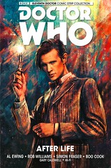 Doctor Who the Eleventh Doctor Vol 1:  After Life (Vernon Barford School Library) Tags: 9781785856792 alewing al ewing robwilliams rob williams simonfraser simon fraser boocook boo cook doctorwho drwho thedoctor doctor who 11 11th eleven eleventh volume1 vol1 1 first one 1st bbc britishbroadcastingcorporation sciencefiction science fiction vernon barford library libraries new recent book books read reading reads junior high middle vernonbarford fictional novel novels paperback paperbacks softcover softcovers covers cover bookcover bookcovers graphic graphicnovel graphicnovels youngadult youngadultfiction ya