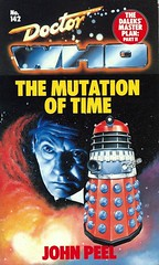 Doctor Who Paperback, The Mutation of Time by John Peel, Number 142 in the Doctor Who Library, A Target Book, Copyright 1989 (France1978) Tags: johnpeel vision:text=0574 doctorwhopaperback doctorwhoandthemutationoftime