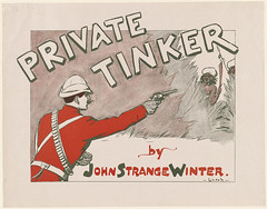 Private Tinker, by John Strange Winter. (Boston Public Library) Tags: soldiers firearms lithographs bookmagazineposters