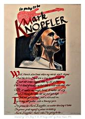 I'M GOING TO BE MARK KNOPFLER (Sallanches 1964) Tags: writing calligraphy guitarhero markknopfler teenageidol musicinspiredart coloredpencildrawings bernietaupinlyrics