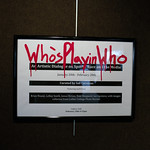 "<b>""Who's Playin' Who"" Title Poster</b><br/> Who's Playin Who, Exhibition curated by: Ian Carstens,  displayed in the Center for Faith and Life, Photographed by G.V.<a href=""http://farm6.static.flickr.com/5514/12107917634_ec770fb07a_o.jpg"" title=""High res"">∝</a>"