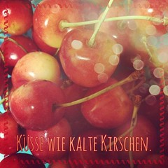 Küsse wie kalte Kirschen. II  @Kiraton: Küsse wie kalte Kirschen.  #Kuss #Küsse #kiss #kisses #cherry #kirsche #mia. #yummi #food #vegan #instagood #instafood #igfood