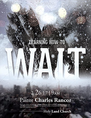 Learning_How_to_Wait_Church_FLYER_Template_PREVIEW (SeraphimChris) Tags: storm hope god faith prayer jesus dramatic christian movieposter disaster convention summit conference tribulation cinematic promise gospel biblestudy bulletin magazinecover sundayschool answers holiness persecution revival thebible seekinggod waitonthelord seraphimchris vision:text=0508 vision:outdoor=0905 vision:sky=0624 learninghowtowait