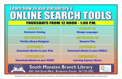 Online Search Tools: A series of classes @ the South Manatee Branch Library (Manatee County Public Library) Tags: county gardens florida library libraries manatee bayshore bradenton govt manateecounty southmanateebranchlibrary manateecountypubliclibrary manateecountypubliclibrarysystem manateelibrary manateecountylibrary southmanatee librarycalendar bradentonlibrary mcpls manateecountygovernment wwwmymanateeorg